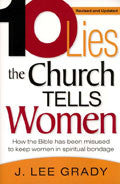 10 Lies The Church Tells Women Paperback Book - J Lee Grady - Re-vived.com