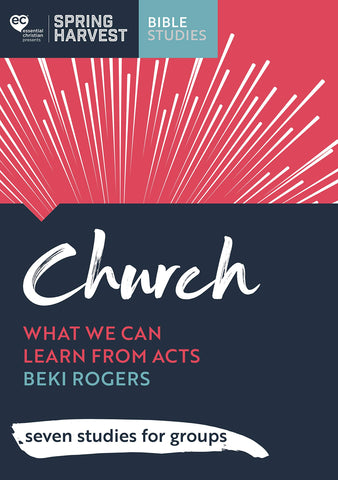 Church: What We Can Learn From Acts Study Guide