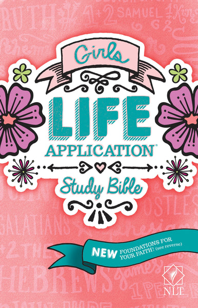 NLT Girls Life Application Study Bible - Paperback