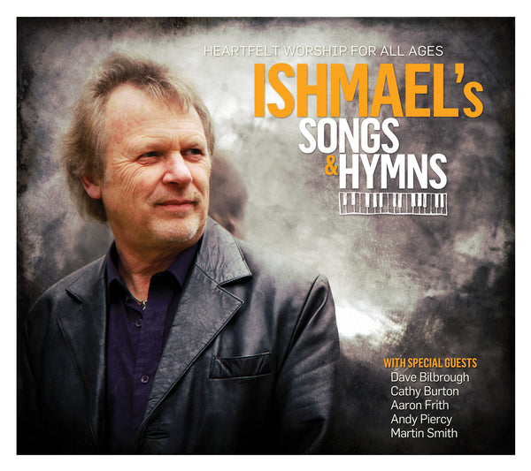 Ishmael's Songs & Hymns - Ishmael - Re-vived.com