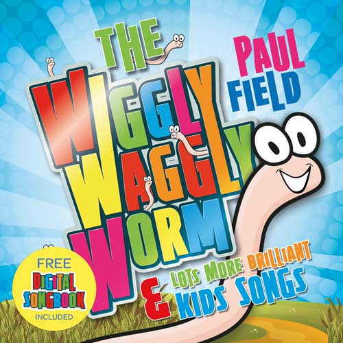 The Wiggly Waggly Worm & Lots More Brilliant Kids Songs - Paul Field - Re-vived.com