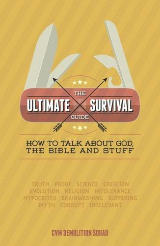 The Ultimate Survival Guide - Cvm Demolition Squad - Re-vived.com