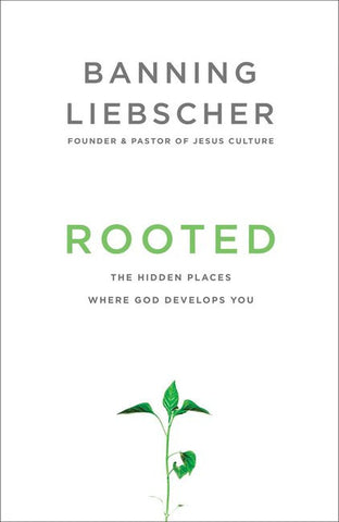 Rooted - Banning Liebscher - Re-vived.com