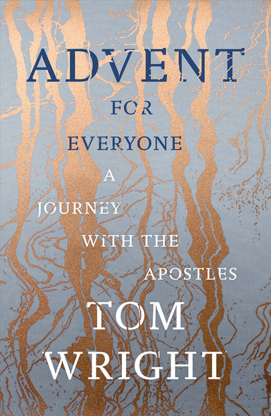 Advent For Everyone: A Journey With The Apostles
