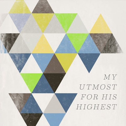 My Utmost For His Highest CD