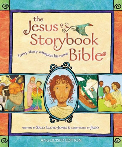 The Jesus Storybook Bible - Anglicised Edition - Hardback