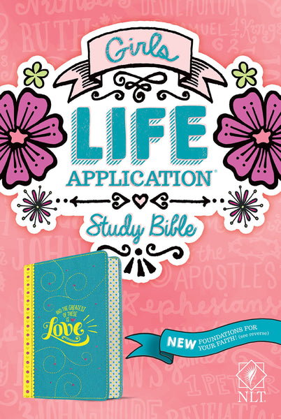 NLT Girls Life Application Study Bible - Imitation Leather Teal