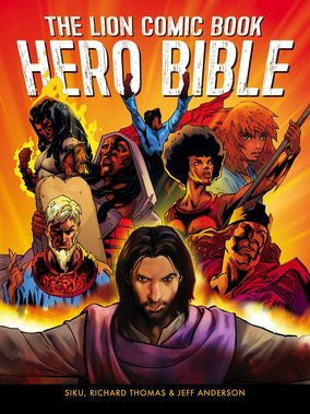 The Lion Comic Book Hero Bible - Jeff Anderson, Siku, Richard Thomas - Re-vived.com