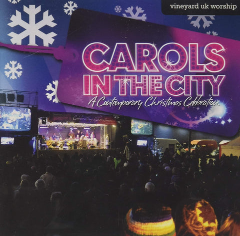 Carols In The City: A Contemporary Christmas Celebration CD