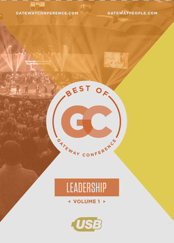 Best of Gateway Conference Volume 1: Leadership