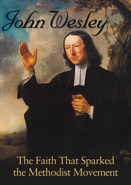 JOHN WESLEY DVD - Vision Video - Re-vived.com