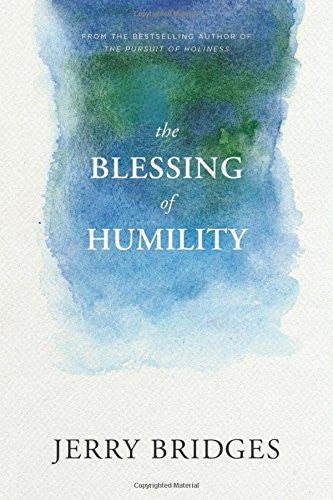 The Blessing Of Humility - Jerry Bridges - Re-vived.com