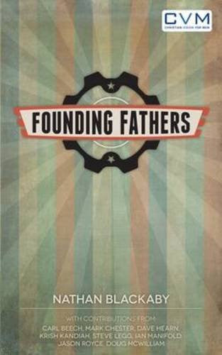 Founding Fathers Paperback - Nathan Blackaby - Re-vived.com