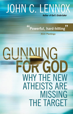 Gunning For God - John Lennox - Re-vived.com