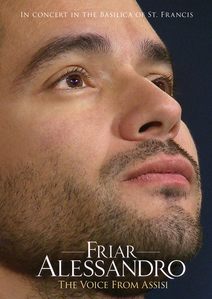Friar Alessandro - The Voice From Assisi DVD