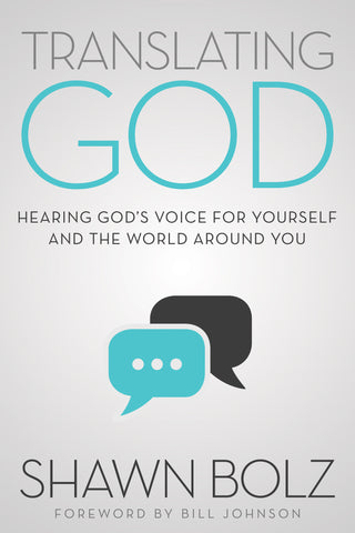 Translating God - Shawn Bolz - Re-vived.com
