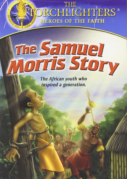 Torchlighters: The Samuel Morris Story DVD - Torchlighters - Re-vived.com