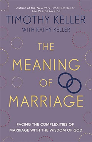 The Meaning Of Marriage Paperback Book