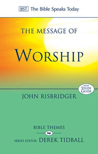 The Message Of Worship