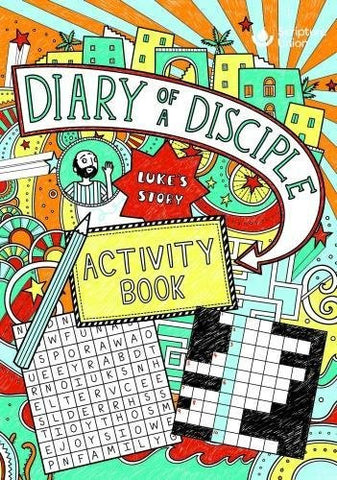 Diary of a Disciple - Luke's Story - Activity Book