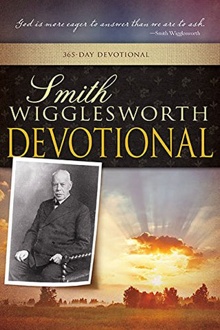 Smith Wigglesworth Devotional Paperback Book
