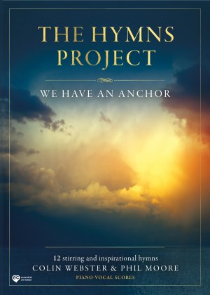The Hymns Project - We Have An Anchor Songbook