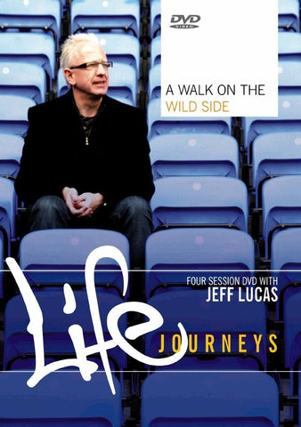 Walk on the Wild Side- Life Journeys DVD