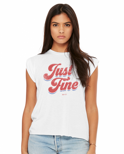 Just Fine Ladies T-Shirt