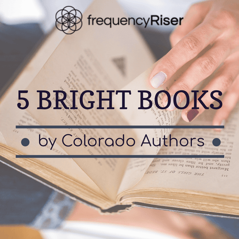 5 Bright Books Written By Boulder, Colorado Authors