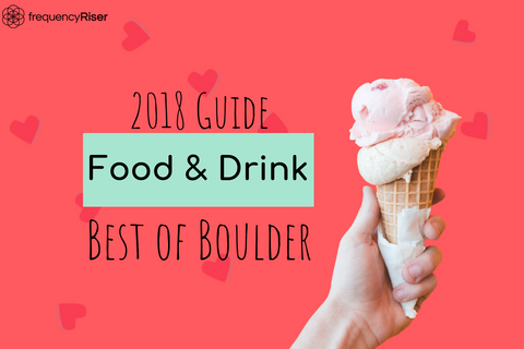 Best Boulder CO Food and Drink 2018