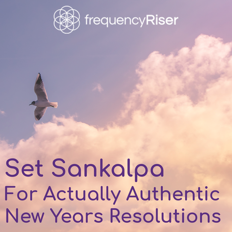 Yogi's Set Sankalpa for actually authentic new years resolutions in 2018