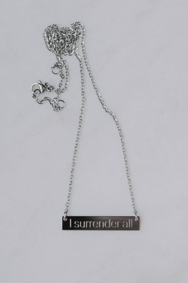I Surrender All Necklace