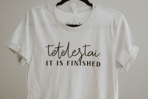 Tetelestai It is Finished Tee