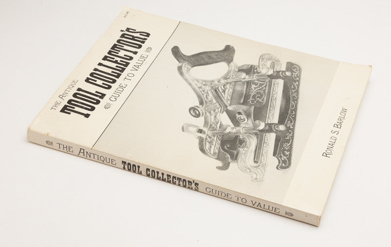 Book: THE ANTIQUE TOOL COLLECTOR'S GUIDE TO VALUE