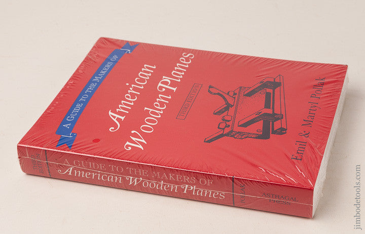New Book: A GUIDE TO THE MAKERS OF AMERICAN WOODEN PLANES Third Edition by Emil & Martyl Pollak