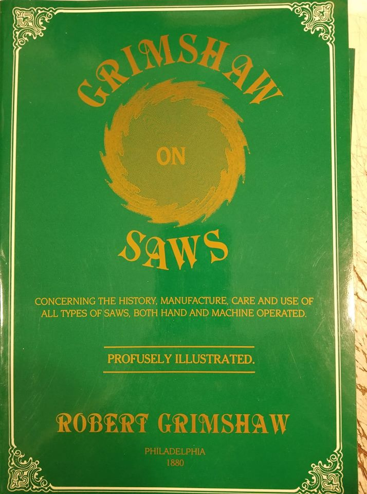 Book:  GRIMSHAW ON SAWS by Robert Grimshaw PHILADELPHIA 1880 REPRINT - 84235