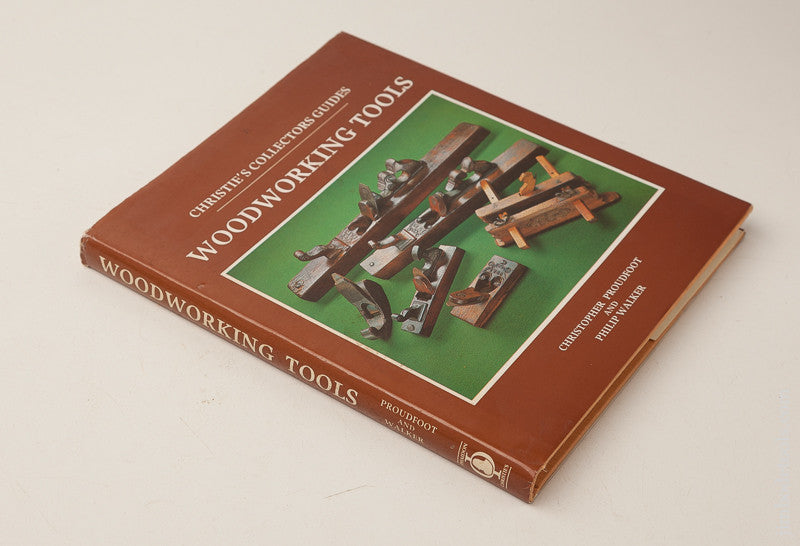 BOOK: WOODWORKING TOOLS by Christopher Proudfoot and Philip Walker
