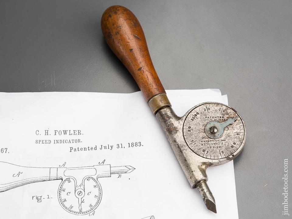 6 1/2 inch FOWLER Patent July 31, 1883 CHANDLER Speed Indicator - 83242