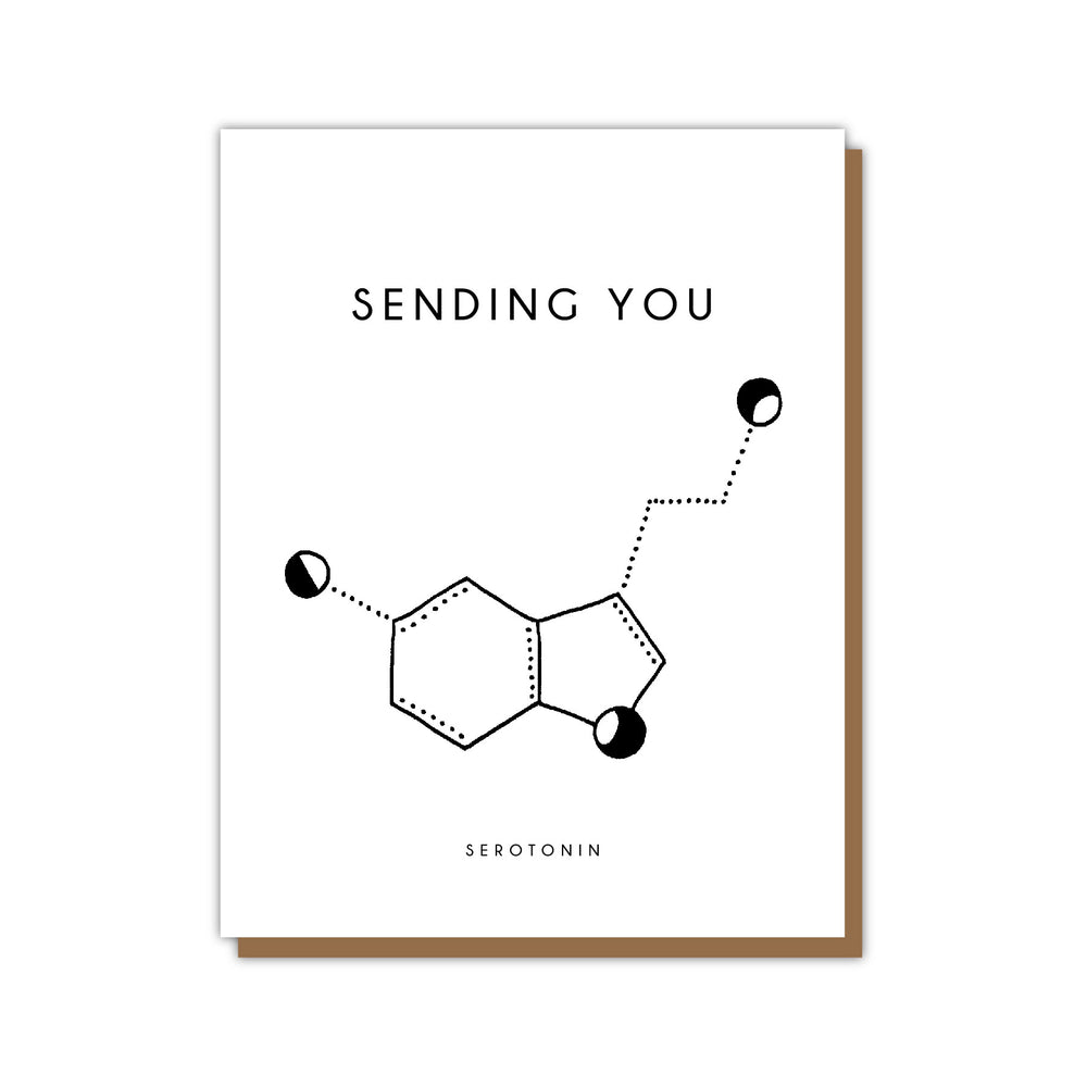 Sending You Serotonin Card