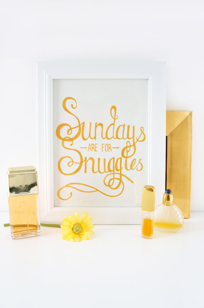 Sundays are for Snuggles - Print