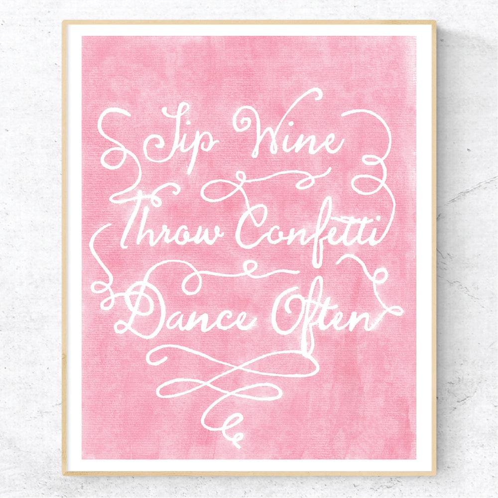 Wine, Confetti, Dance Moves - Print