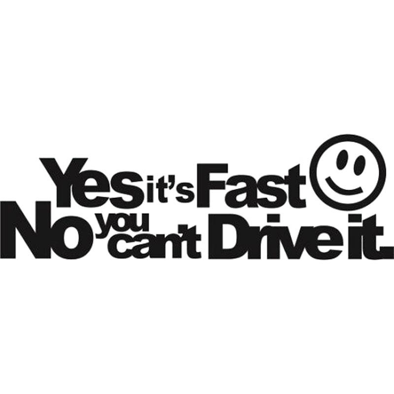 Yes It Is Fast Car Decal Sticker