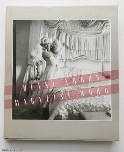 Diane Arbus Magazine Work Hardcover – Sep 13 1984 by Thomas Southall (Editor) Antique Alchemy