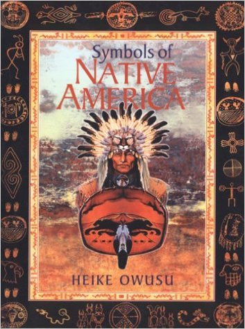 Symbols of Native America Paperback – Jun 30 1999 by Heike Owusu (Author) Antique Alchemy