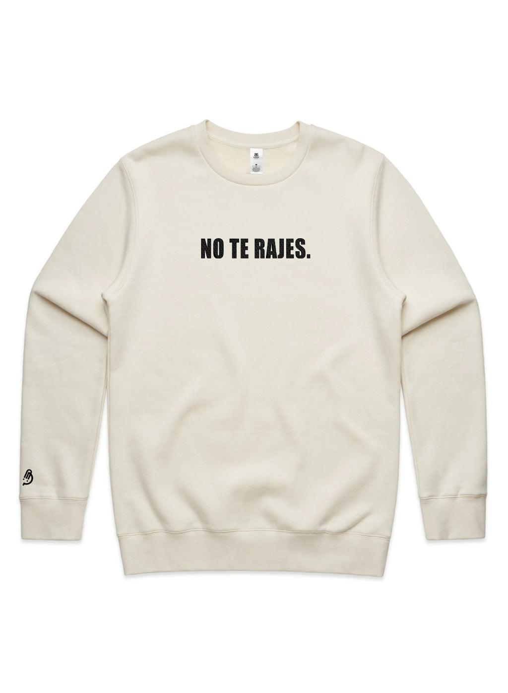 NO TE RAJES. Sweat Shirt