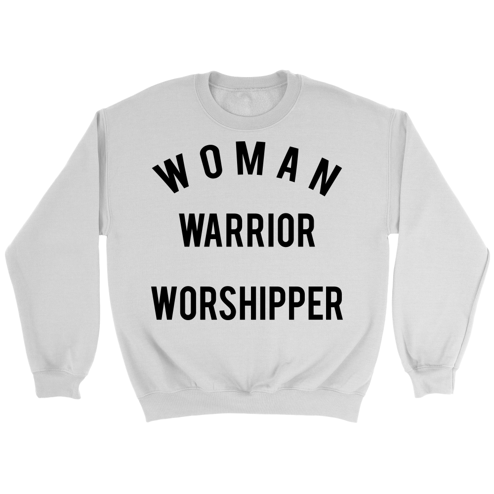 Woman Warrior Worshipper Sweatshirt