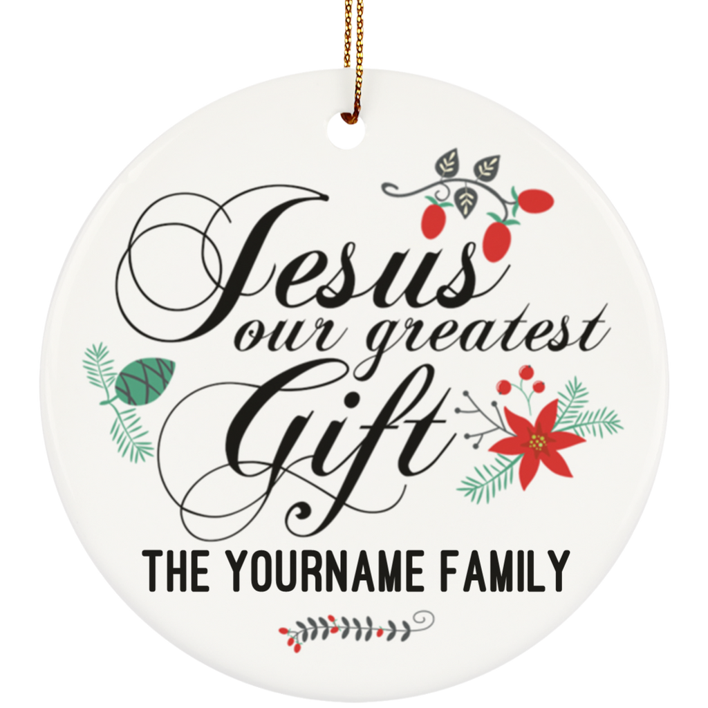 Jesus Our Greatest Gift Christmas Ornament – Dressed Up Tee Shop