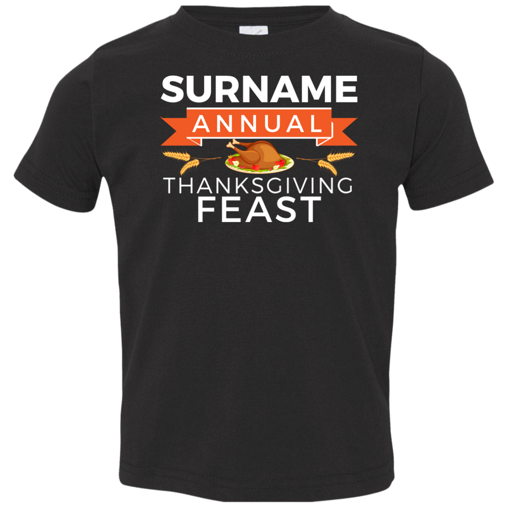 Custom Family Name Annual Thanksgiving Feast Toddler Tee