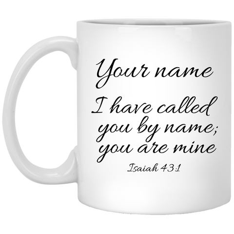 Isaiah 43:1 Mug (Personalize With Your Name)