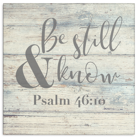 Be Still & Know Canvas Wrap Wall Art (Wood Frame Ready To Hang
